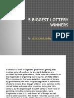 5 Biggest Lottery Winners