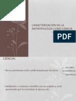 1-1 Lisch_Caracterización de La Antropología Como Ciencia_ppt