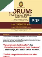 Kertas Pembentangan Forum Pengkisahan Sejarah Kuala Lumpur