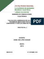CALCULO DE LA IMPEDANCIA DE LAS LINEAS DE TRANSMISION (MEDICIONES FISICAS DE LAS CONSTANTES A Y B DE LAS LINEAS DE TRANSMISION
