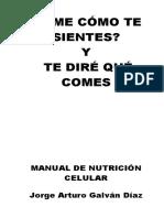 Dime Cómo Te Sientes y Te Diré Qué Comes, Manual de Nutrición Celular - Jorge Arturo Galván.pdf