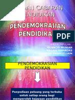 258264040-Pendemokrasian-Pendidikan.ppt