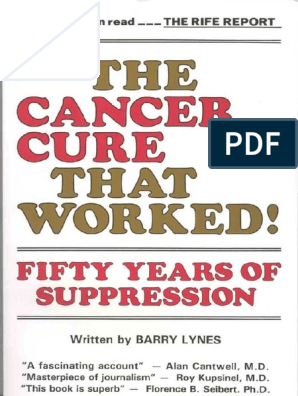 CANCER - The Cancer Cure That Worked - 50 Years of