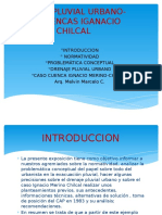 Drenaje Pluvial Urbana-caso Cuencas Iganacio Marino y Chilcal