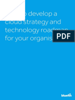 How to Develop a Cloud Strategy and Technology Roadmap User Guide From Bluefin Solutions