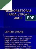 Neurorestorasi pada penderita stroke akut.ppt