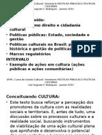 1 Ufpa _ii Mod. Luis Augusto_ Seminário Políticas Públicas e Políticas Culturais Jan 2014_1