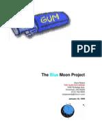 The Gum Exchange - Blue Moon Project