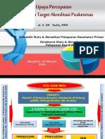 Bengkulu, Upaya percepatan pencapaian target akreditasi pusk edit  taufiq 17 feb 2016,.ppt
