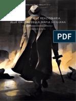 La rivoluzione reazionaria.  Alle origini della mafia siciliana