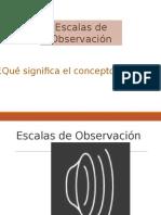 Clase 1 Escalas de Observación