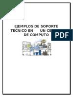 EJEMPLOS DE SOPORTE TECNICO EN      UN CENTRO DE CÓMPUTO.docx
