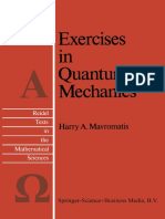 (Reidel Texts in the Mathematical Sciences 2) Harry A. Mavromatis (auth.)-Exercises in Quantum Mechanics_ A Collection of Illustrative Problems and Their Solutions-Springer Netherlands (1987).pdf