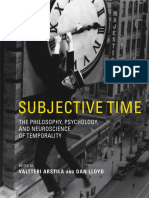 Subjective Time. the Philosophy, Psychology, And Neuroscience of Temporality - Arstila, Valtteri