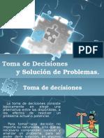 Toma de Decisiones y Solucion de Problemas
