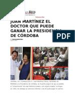 13.05.2017. JMF- El Dr Que Puede Ganar La Presidencia de Cordoba
