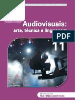 MEC, Brasil. Audiovisuais - Arte, Técnica e Linguagem (Vol. 11) [Cinema]
