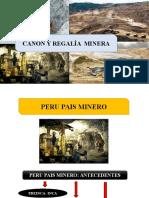 Canon y Regalia Minera
