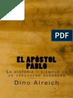 Apostol Pablo Spanish Edition El - Dino Alreich
