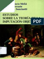 Cancio Melia, m., Ferrante, m., y Sancinetti m. - Estudios Sobre La Teoria de La Imputacion Objetiva