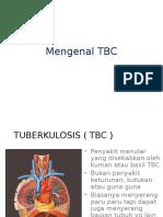 ( Tbc ) for Patien