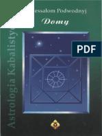 Awiessałom Podwodnyj - Astrologia Kabalistyczna t4 Domy