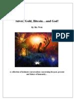 1 - Silver_gold_bitcoin_and_god!_bixweir - The Must Read Best Book