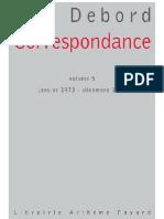 Debord - Correspondance Volume 5 (Janvier 1973 - Décembre 1978)