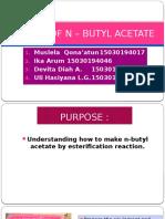 MAKING OF N – BUTYL ACETATE.pptx