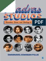 Madras Studios Narrative Genre and Ideology in Tamil Cinema by Swarnavel Eswaran Pillai.pdf