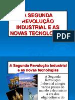 A Segunda Revolução Industrial e as Novas Tecnologias
