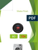 Sílaba Final.