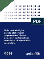 Guia Metodológica Para La Elaboración de Proyectos y Planes de Acción Participativos en Centros de Enseñanza Secundaria