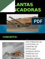 PLANTAS CHANCADORAS