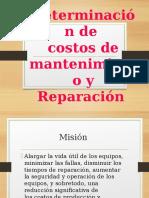 Determinación de Costos Del Mantenimiento y Reparación