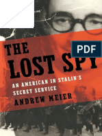 The Lost Spy, An American in Stalin's Secret Service - Andrew Meier