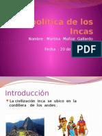 La política de los Incas Martina Muñoz 4Basico.pptx
