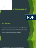 Programa Escuelas de Calidad, Evaluación Externa 2008