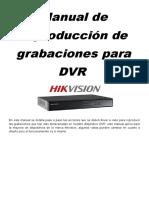 Manual de Reproducción de Grabaciones Para Drv Hikvision