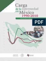 Carga de La Enfermedad en México, 1990-2010. Nuevos Resultados y Desafíos