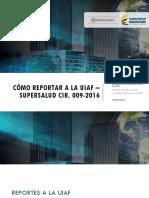 Presentacion CIRCULAR 009 2016 Tecnologia UIAF