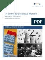 Trilemme Energétique Mondial Le Programme Du Changement