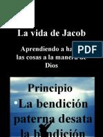 La Vida de Jacob Aprendiendo a Hacer Las Cosas a La Manera de Dios # 6