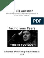My Big Question