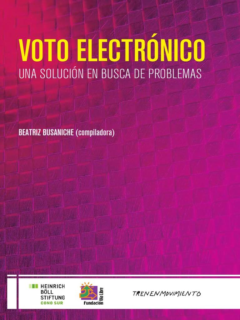 Voto Electrónico: Una solución en busca de problemas | Votación electrónica  | Votación