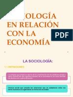 La Sociología en Relación Con La Economía