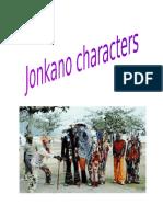 Jonkanoo Characters