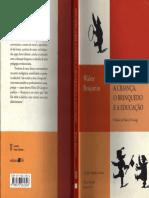 Benjamin, Walter - Reflexões sobre a criança, o brinquedo e a educação.pdf