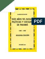 Diez Años de Luchas Politicas y Sociales