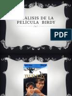 Análisis de La Película Birdy